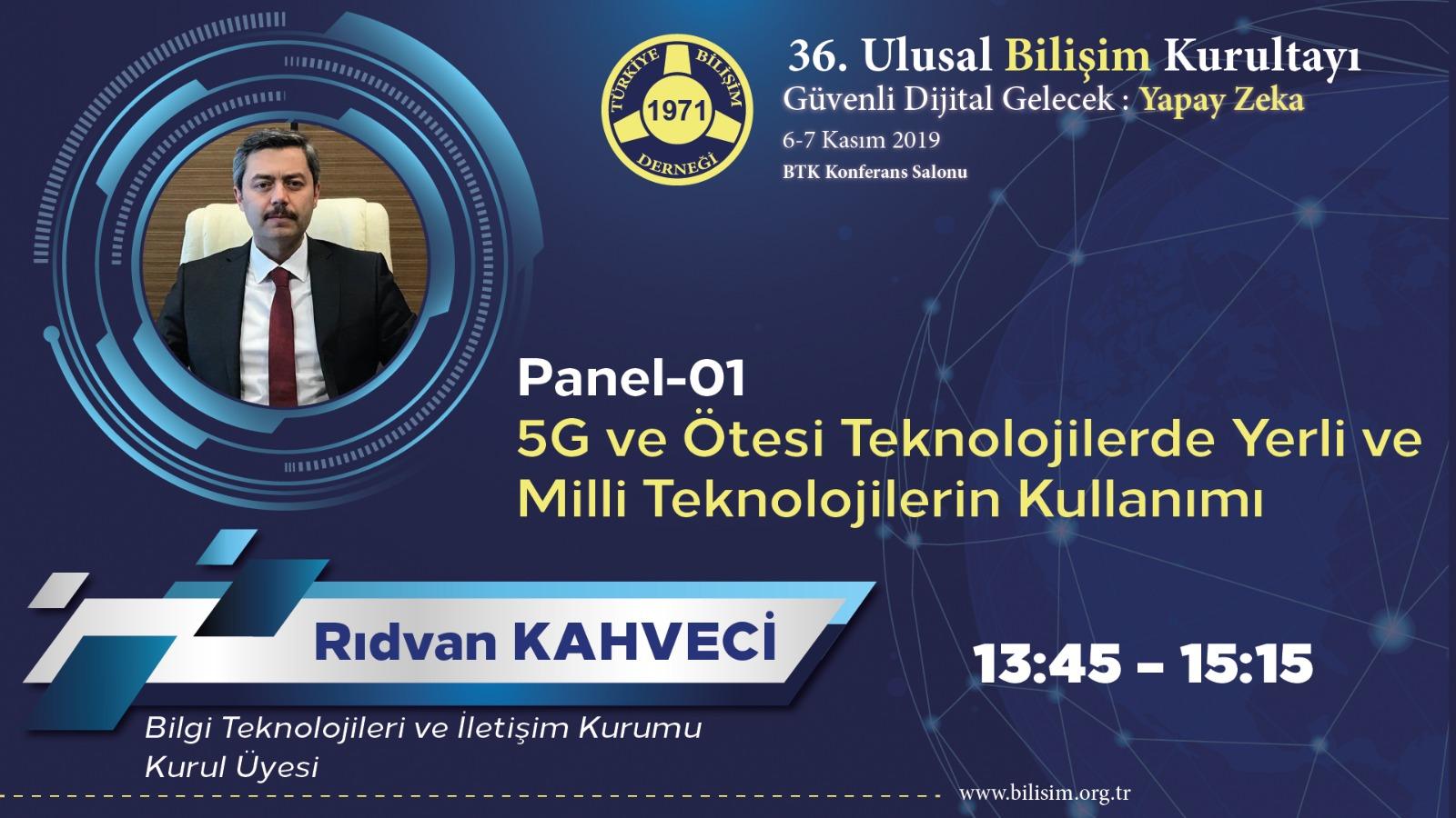Rıdvan KAHVECİ - 36. Ulusal Bilişim Kurultayı