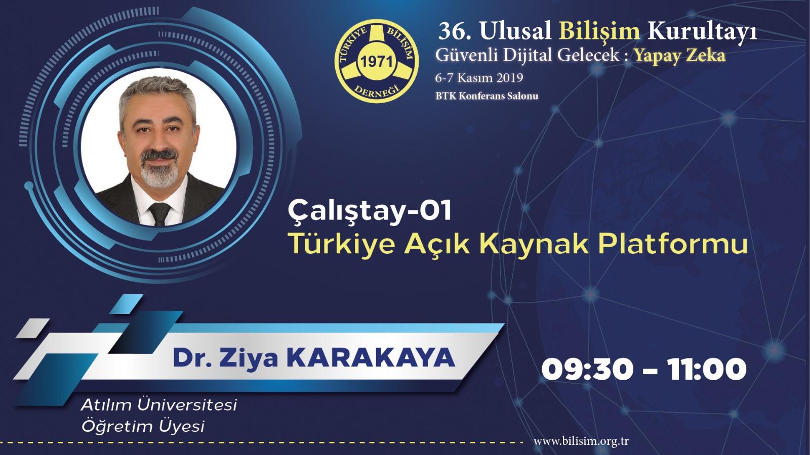 Ziya KARAKAYA - 36. Ulusal Bilişim Kurultayı