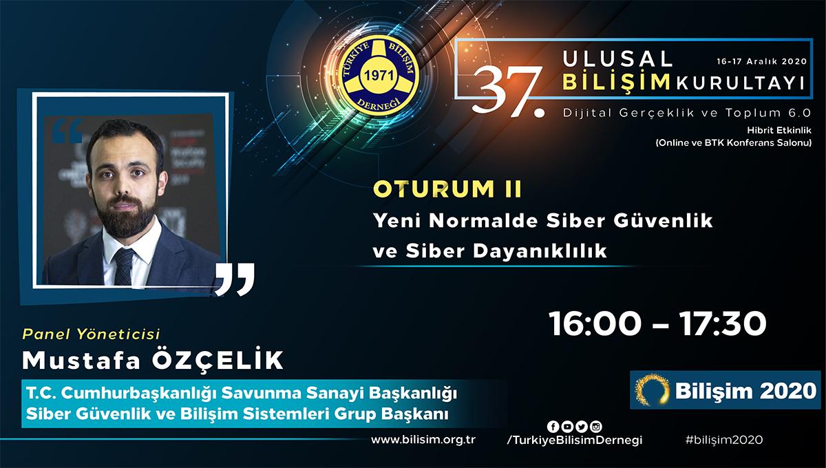Mustafa ÖZÇELİK - 37. Ulusal Bilişim Kurultayı 2020