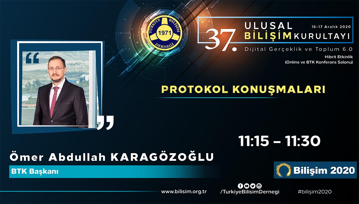 Ömer Abdullah KARAGÖZOĞLU - 37. Ulusal Bilişim Kurultayı 2020