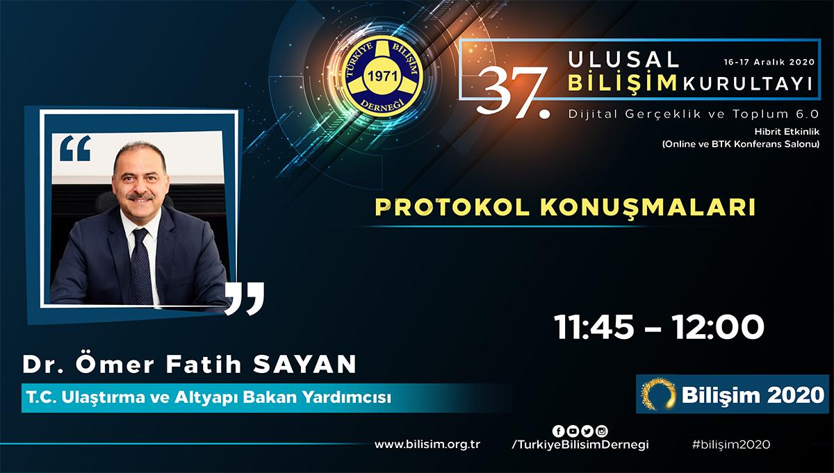 Dr. Ömer Fatih SAYAN - 37. Ulusal Bilişim Kurultayı 2020