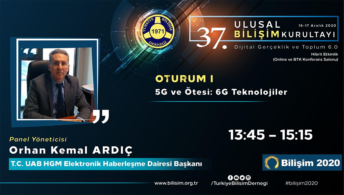 Orhan Kemal ARDIÇ - 37. Ulusal Bilişim Kurultayı 2020